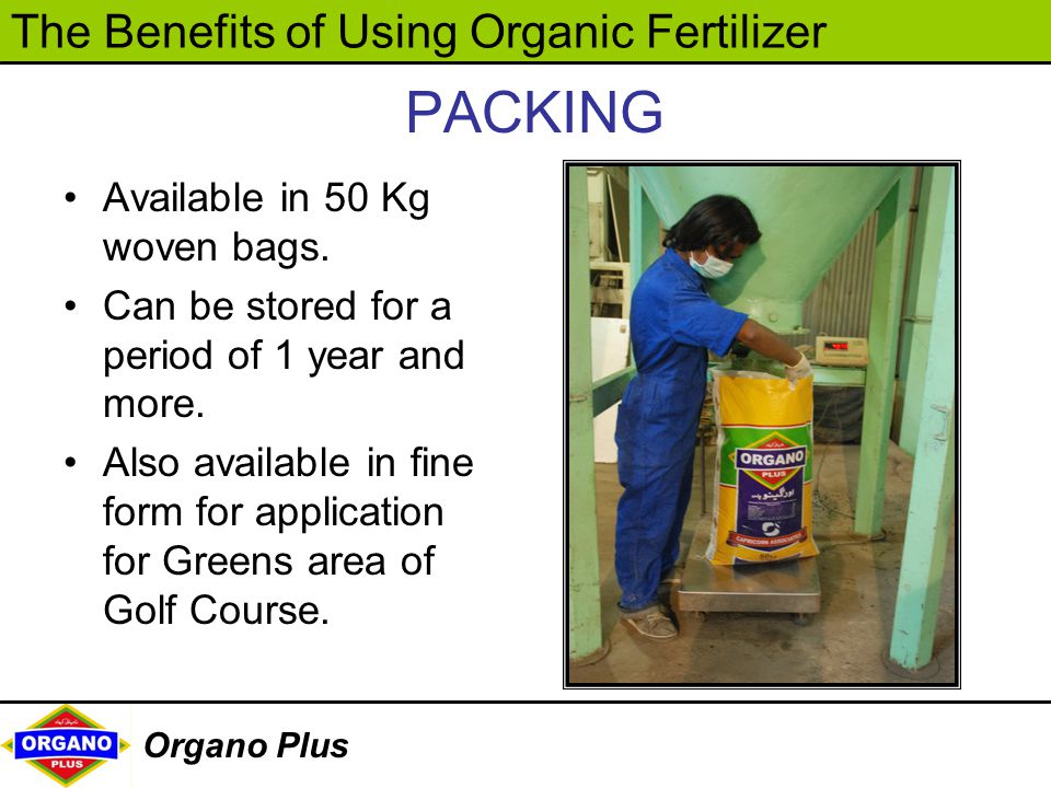 PACKING Available in 50 Kg woven bags.