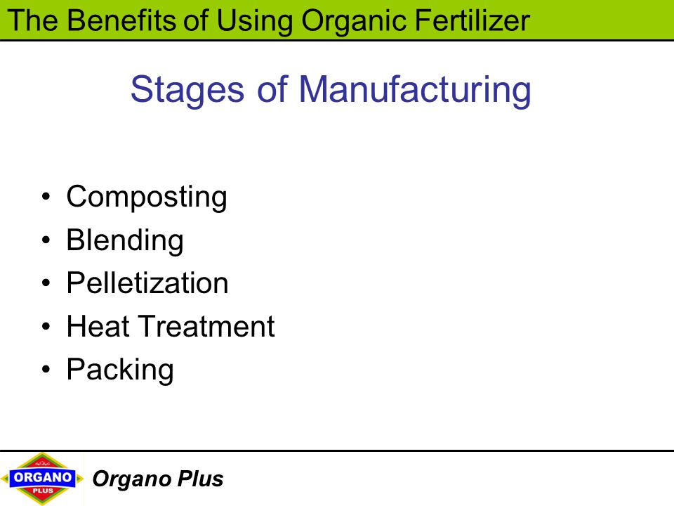 Stages of Manufacturing