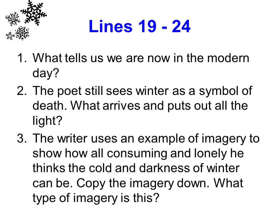 Lines 19 - 24 What tells us we are now in the modern day