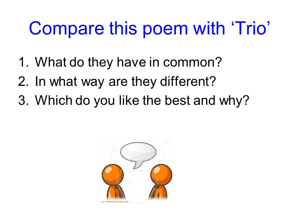 Compare this poem with 'Trio'