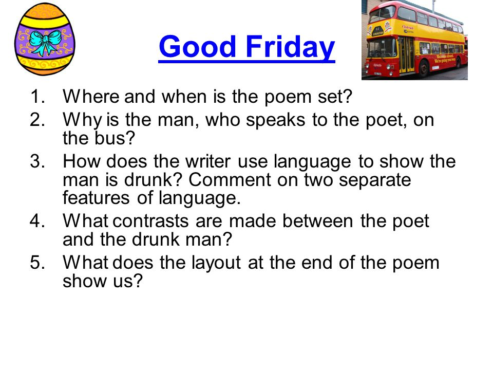 Good Friday Where and when is the poem set