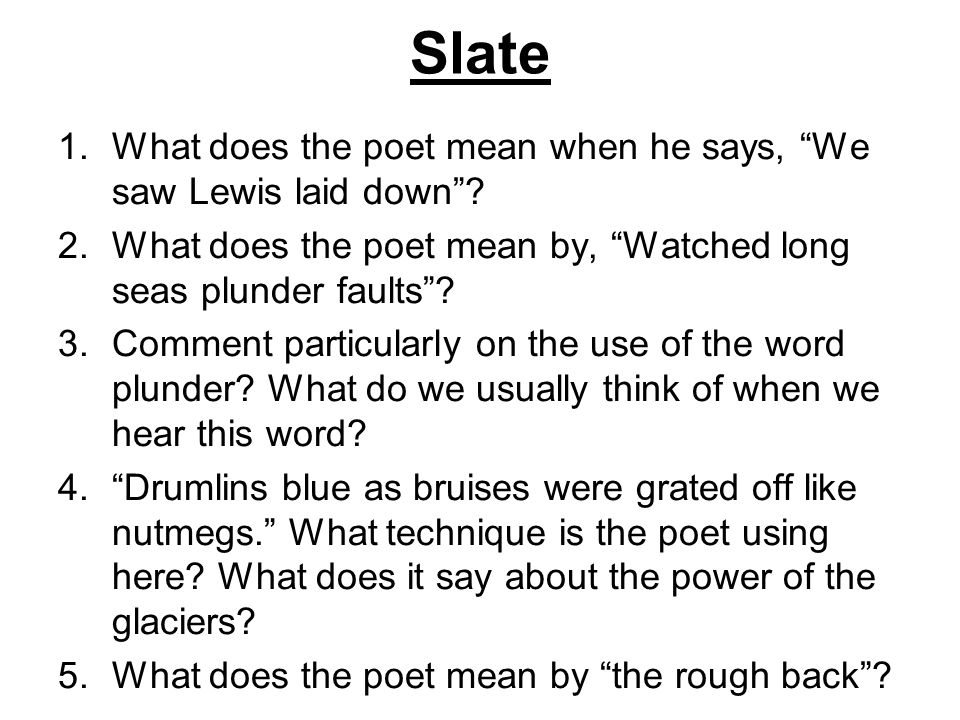 Slate What does the poet mean when he says, We saw Lewis laid down