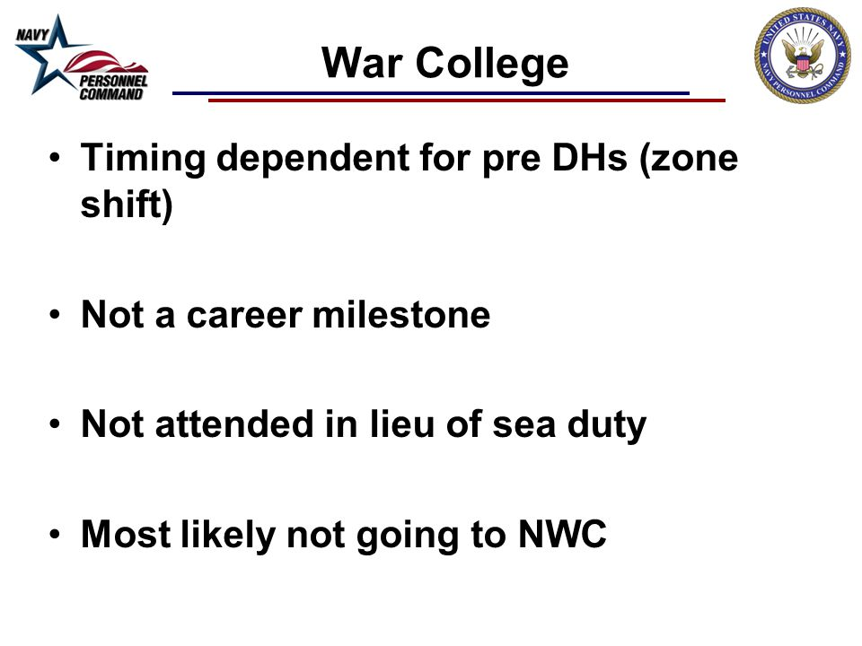 War College Timing dependent for pre DHs (zone shift)