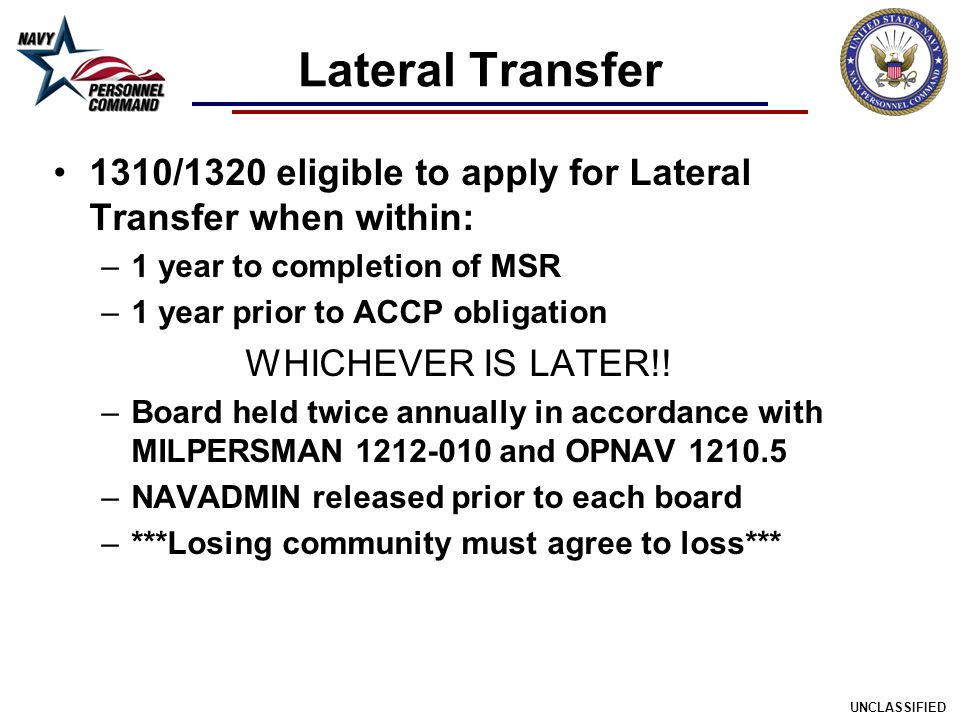 Lateral Transfer 1310/1320 eligible to apply for Lateral Transfer when within: 1 year to completion of MSR.
