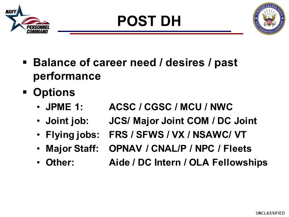 POST DH Balance of career need / desires / past performance Options