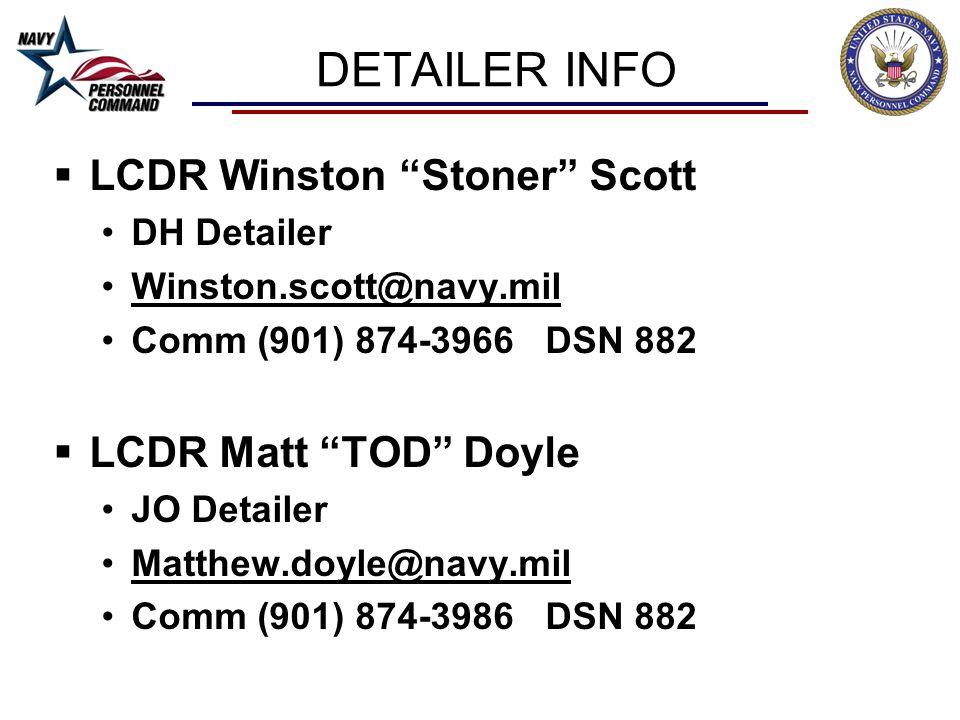 DETAILER INFO LCDR Winston Stoner Scott LCDR Matt TOD Doyle