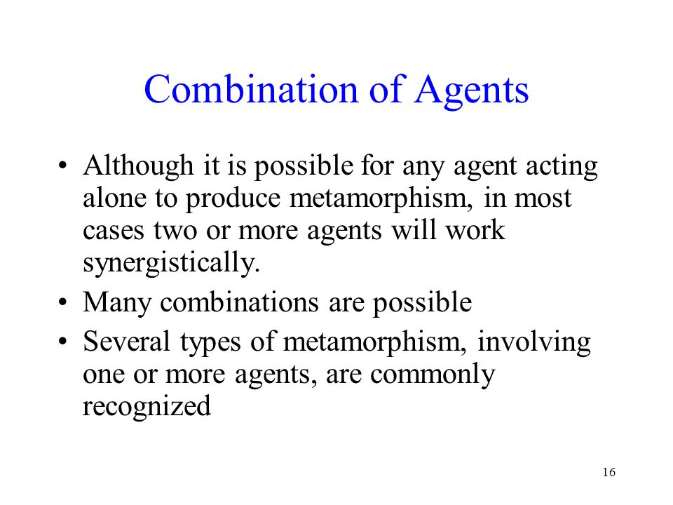Combination of Agents