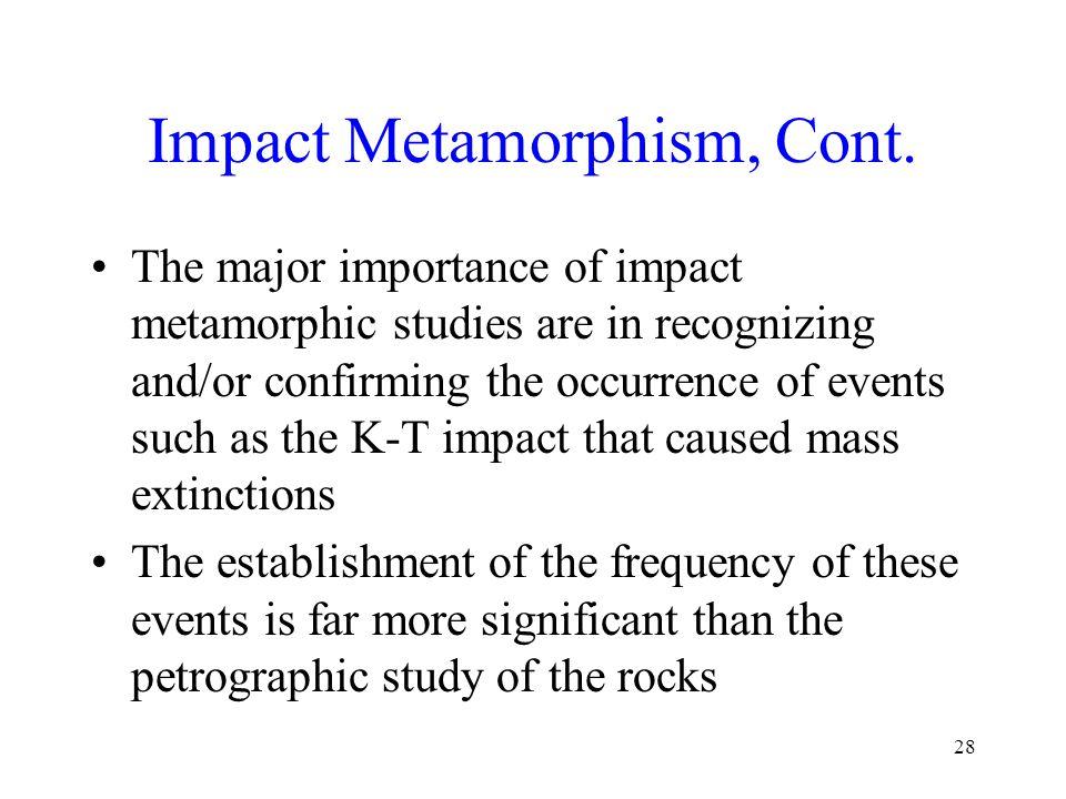 Impact Metamorphism, Cont.