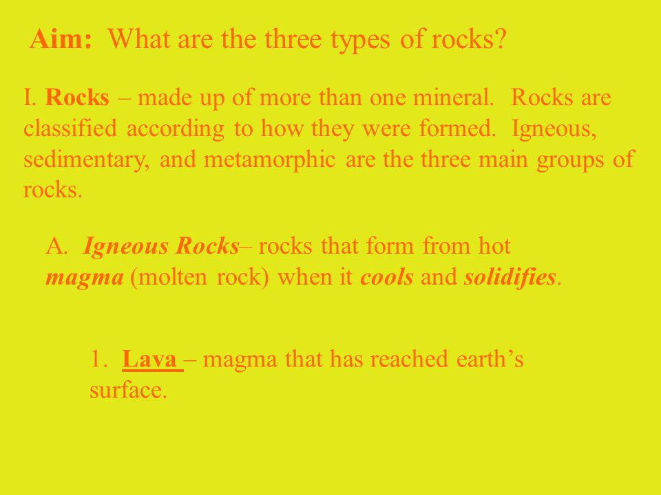Aim: What are the three types of rocks