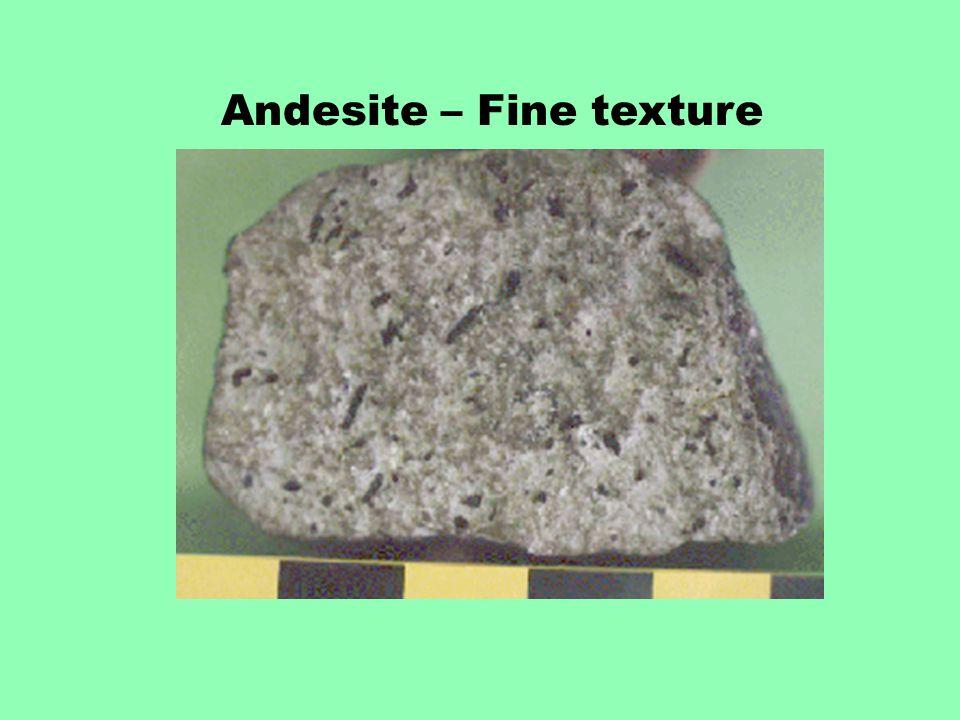 Andesite – Fine texture