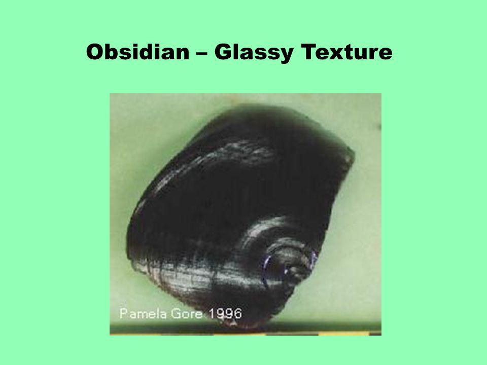 Obsidian – Glassy Texture
