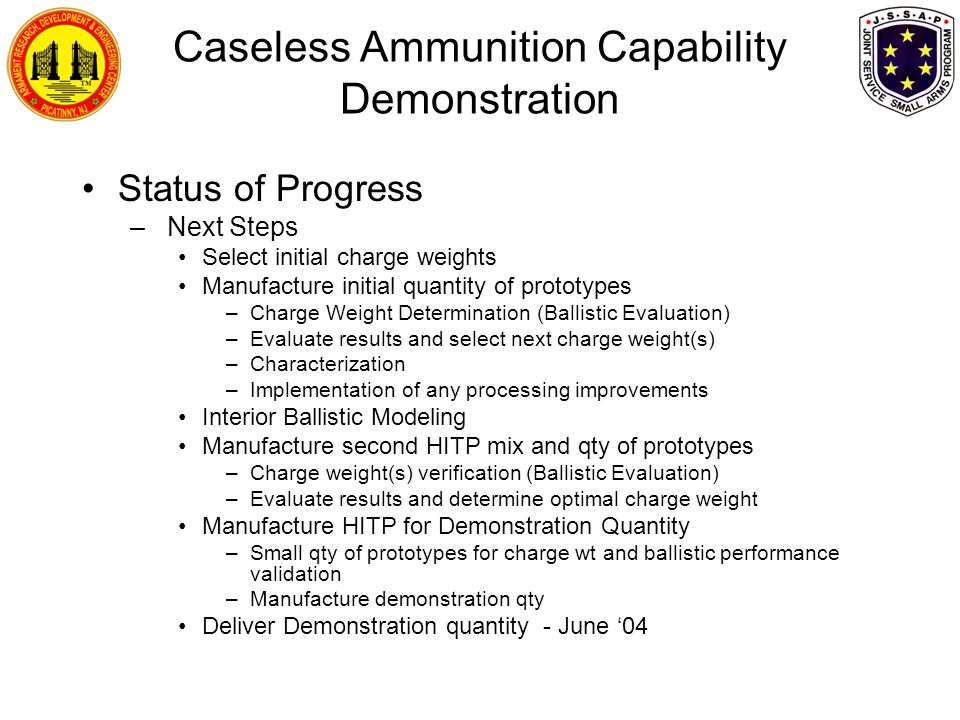 Caseless Ammunition Capability Demonstration