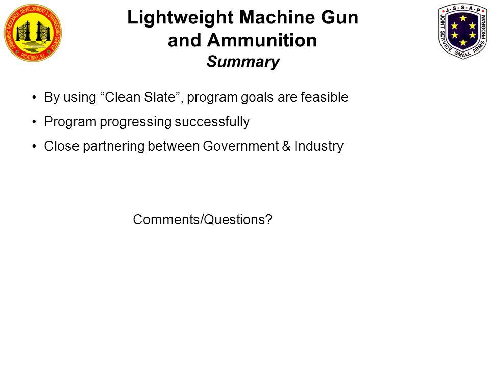 Lightweight Machine Gun and Ammunition Summary
