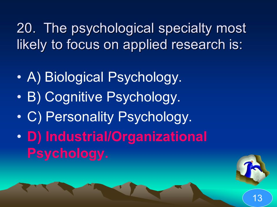 A) Biological Psychology. B) Cognitive Psychology.