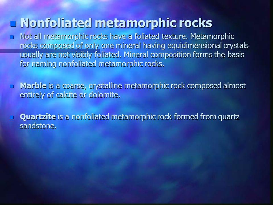 Nonfoliated metamorphic rocks