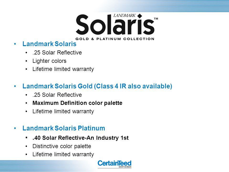 Landmark Solaris Gold (Class 4 IR also available)