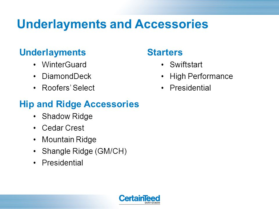 Underlayments and Accessories