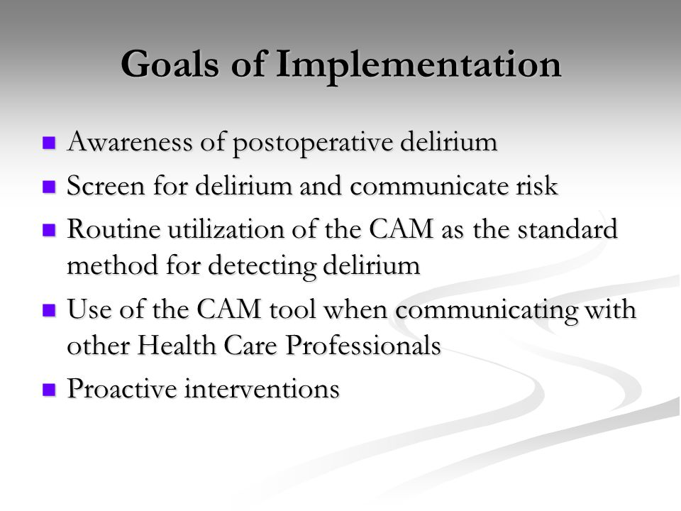Goals of Implementation
