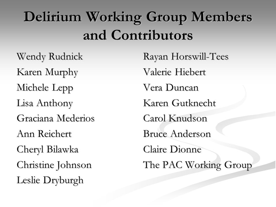 Delirium Working Group Members and Contributors