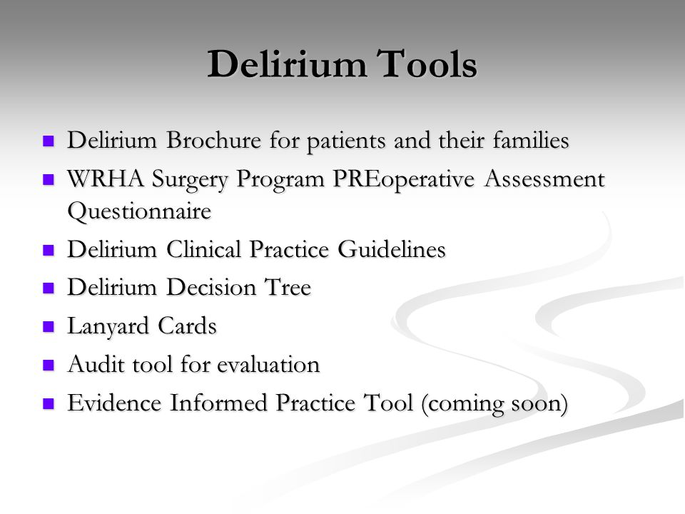 Delirium Tools Delirium Brochure for patients and their families