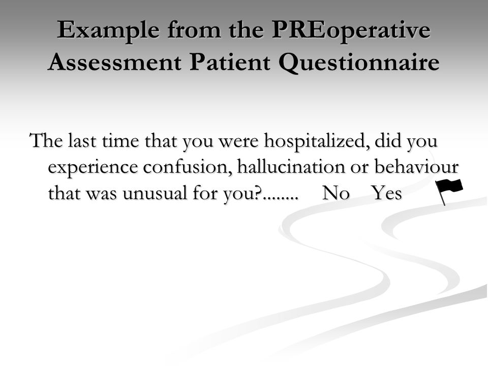 Example from the PREoperative Assessment Patient Questionnaire