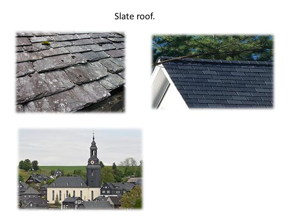 Slate roof. Buildings with slate roofs.