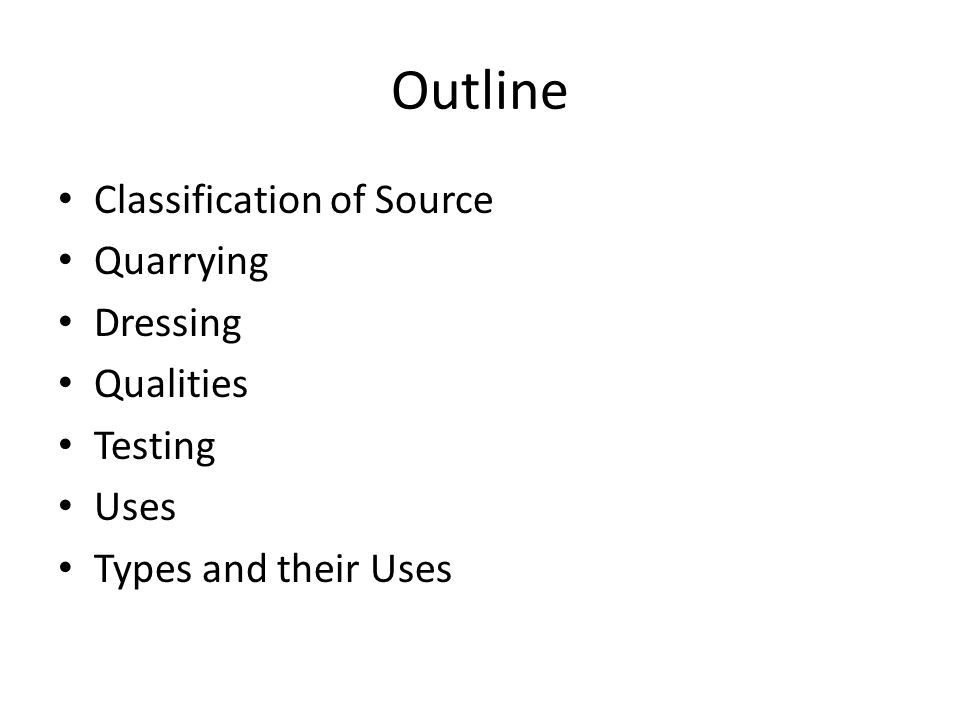 Outline Classification of Source Quarrying Dressing Qualities Testing
