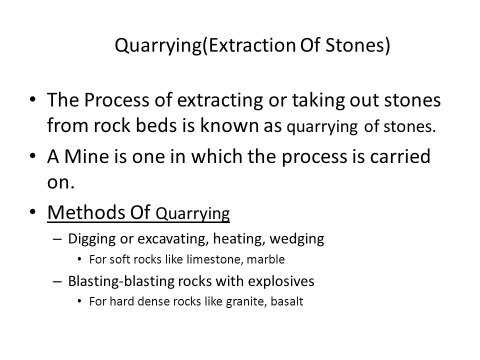Quarrying(Extraction Of Stones)