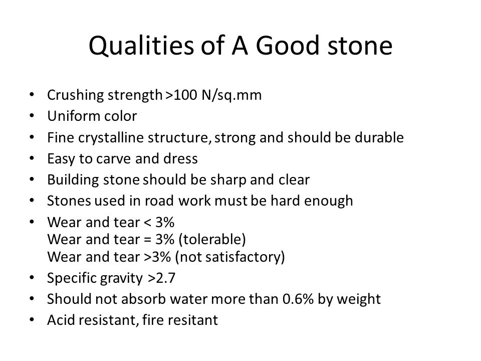 Qualities of A Good stone