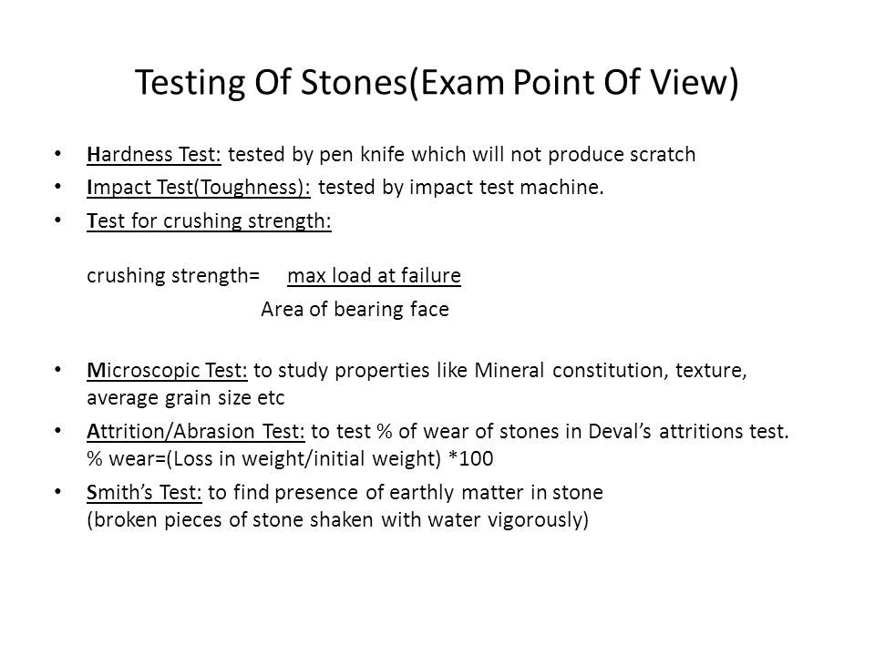 Testing Of Stones(Exam Point Of View)