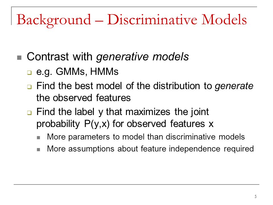 Background – Discriminative Models