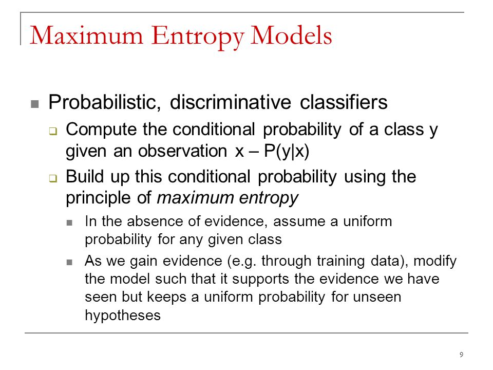 Maximum Entropy Models