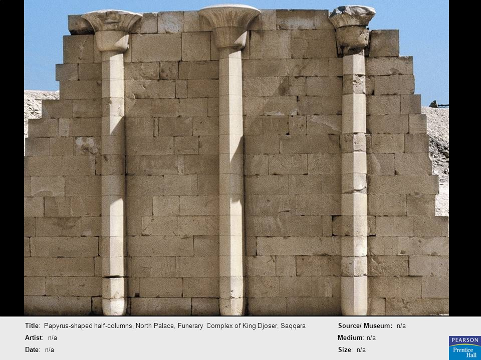 Title: Papyrus-shaped half-columns, North Palace, Funerary Complex of King Djoser, Saqqara