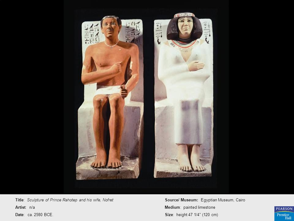 Title: Sculpture of Prince Rahotep and his wife, Nofret
