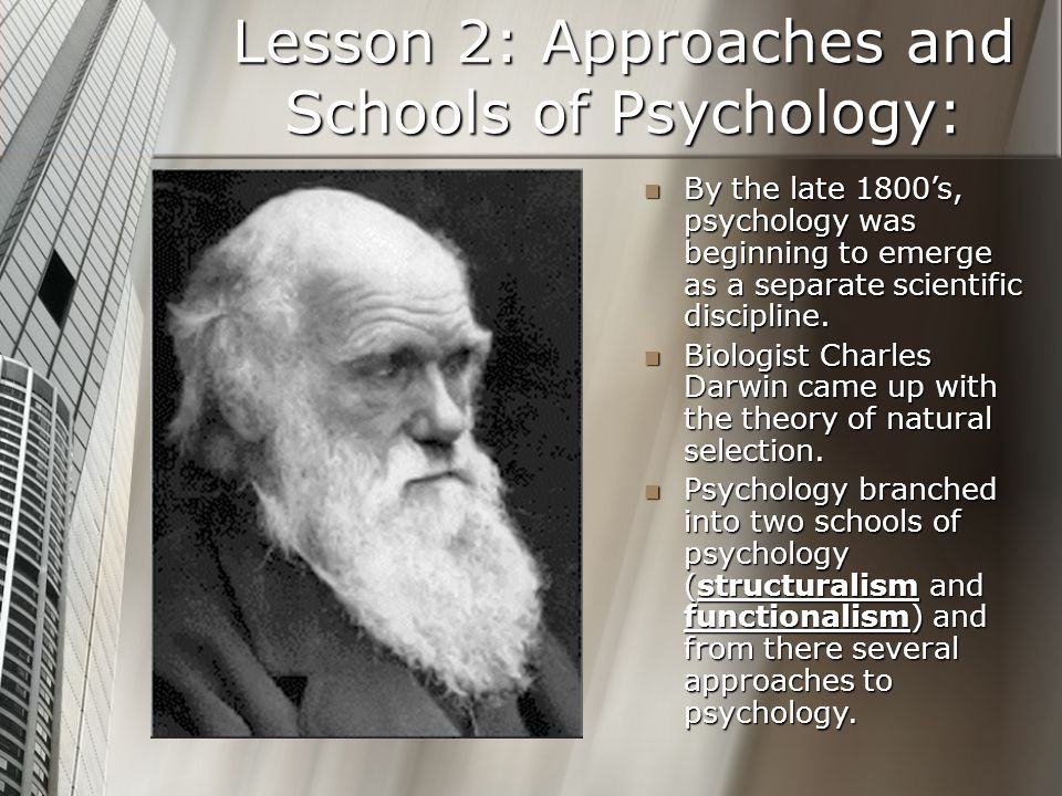 Lesson 2: Approaches and Schools of Psychology: