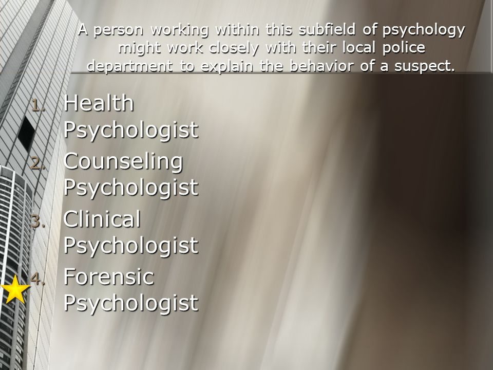 Counseling Psychologist Clinical Psychologist Forensic Psychologist