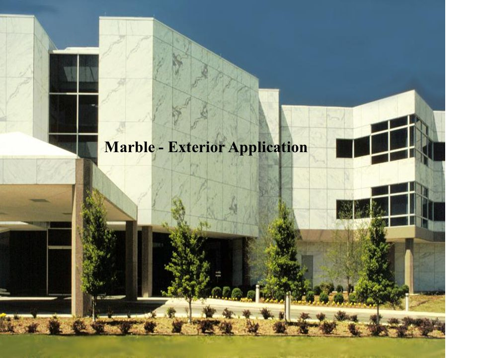 Marble - Exterior Application