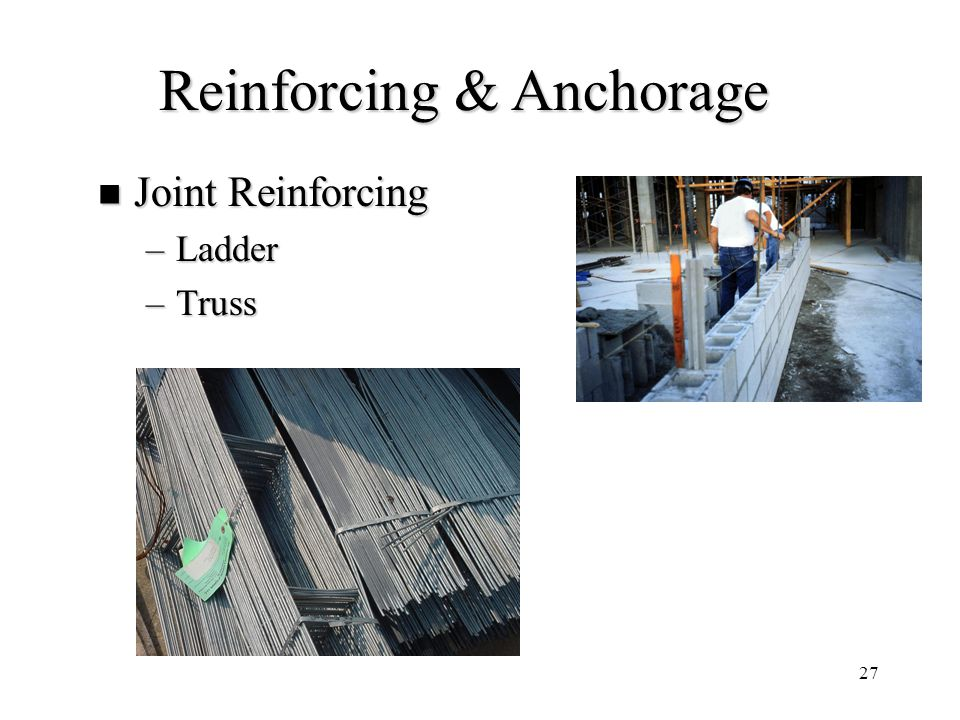 Reinforcing & Anchorage