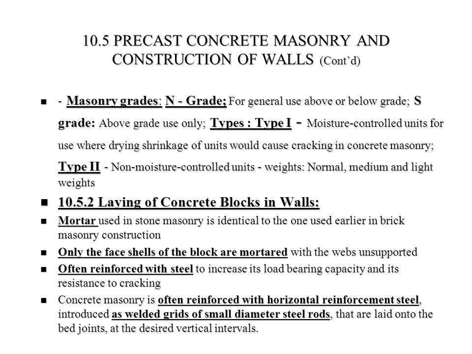 10.5 PRECAST CONCRETE MASONRY AND CONSTRUCTION OF WALLS (Cont'd)