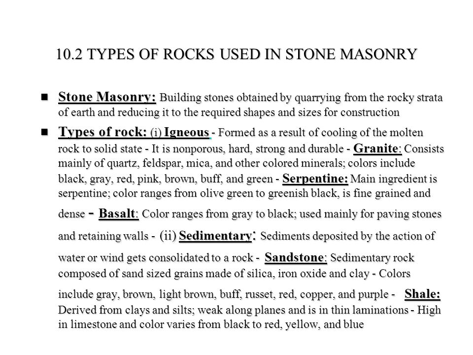 10.2 TYPES OF ROCKS USED IN STONE MASONRY