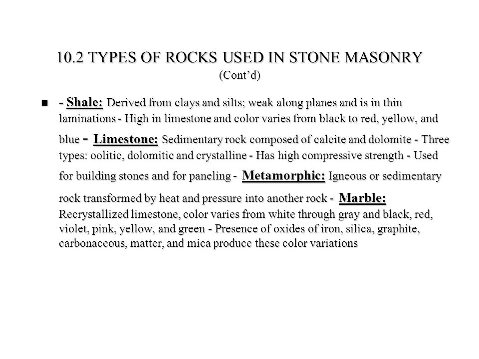 10.2 TYPES OF ROCKS USED IN STONE MASONRY (Cont'd)