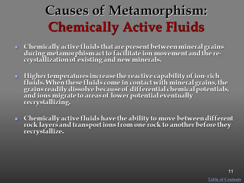 Causes of Metamorphism: Chemically Active Fluids