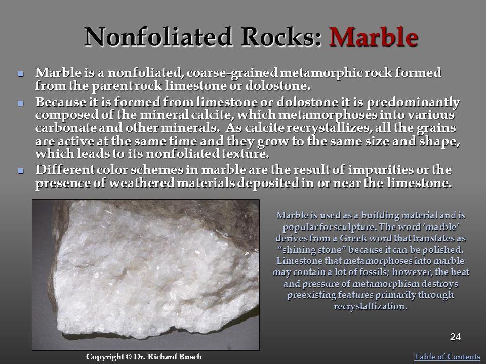 Nonfoliated Rocks: Marble