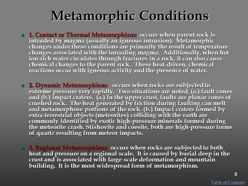 Metamorphic Conditions