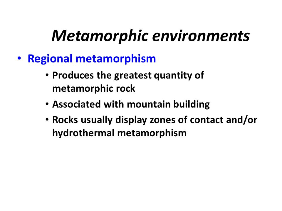 Metamorphic environments