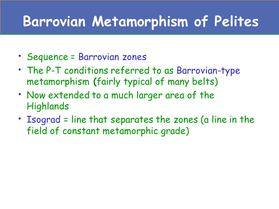 Barrovian Metamorphism of Pelites