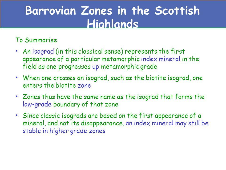 Barrovian Zones in the Scottish Highlands