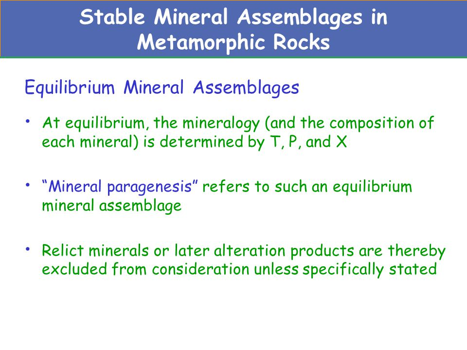 Stable Mineral Assemblages in Metamorphic Rocks