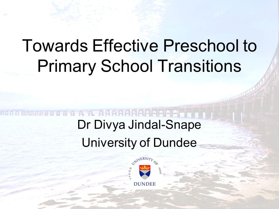Towards Effective Preschool to Primary School Transitions
