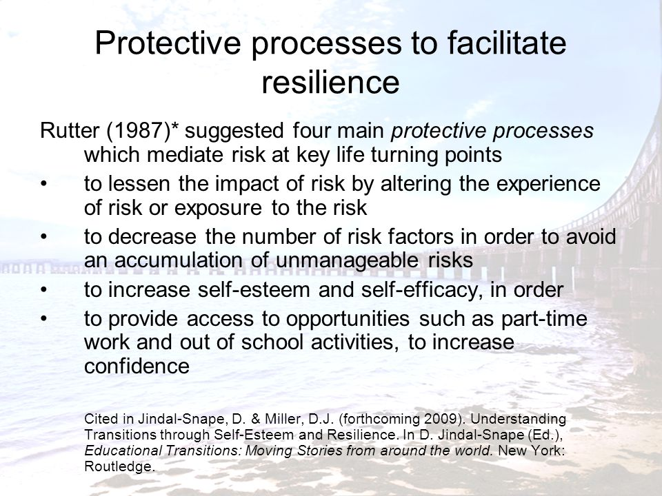 Protective processes to facilitate resilience
